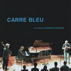 TETSU SAITOH Carré Bleu: In Memory of Bernard Prouteau album cover