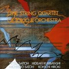 TETSU SAITOH The String Quartet of Tokio & Orchestra album cover