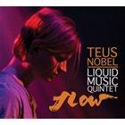 TEUS NOBEL Flow album cover