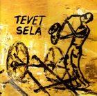 TEVET SELA Tevet Sela album cover