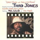 THAD JONES / MEL LEWIS ORCHESTRA Greetings and Salutations album cover