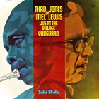THAD JONES / MEL LEWIS ORCHESTRA Live at the Village Vanguard album cover
