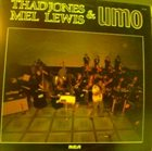 THAD JONES / MEL LEWIS ORCHESTRA Thad Jones, Mel Lewis and UMO album cover