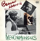 THE 360 DEGREE MUSIC EXPERIENCE Beaver Harris 360° Music Experience : Negcaumongus album cover