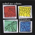 THE AARDVARK JAZZ ORCHESTRA Impressions album cover