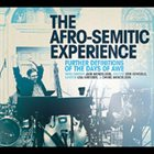 THE AFRO-SEMITIC EXPERIENCE Further Definitions of the Days of Awe (feat. Jack Mendelson, Erik Contzius, Lisa Arbisser & Daniel Mendelson) album cover