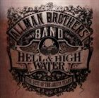 THE ALLMAN BROTHERS BAND Hell & High Water: The Best of the Arista Years album cover