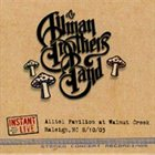 THE ALLMAN BROTHERS BAND Instant Live, Alltel Pavilion at Walnut Creek, Raleigh, NC 8/10/03 album cover