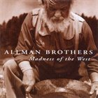 THE ALLMAN BROTHERS BAND Madness of the West album cover