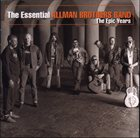 THE ALLMAN BROTHERS BAND The Essential Allman Brothers Band: The Epic Years album cover