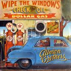 THE ALLMAN BROTHERS BAND Wipe the Windows, Check the Oil, Dollar Gas album cover