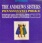 THE ANDREWS SISTERS Pennsylvania Polka! album cover