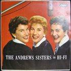THE ANDREWS SISTERS The Andrews Sisters In Hi-Fi album cover