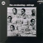 THE AWAKENING Mirage album cover