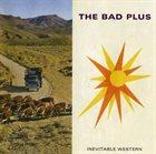 THE BAD PLUS Inevitable Western album cover