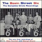 THE BASIN STREET SIX The Complete Circle Recordings album cover
