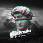 THE BEAT FREAKS Stay Calm album cover