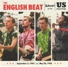THE BEAT (THE ENGLISH BEAT) Live! At The US Festival '82 & '83 album cover