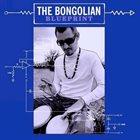 THE BONGOLIAN Blueprint album cover