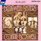 THE BOSWELL SISTERS It's the Girls: The Boswell Sisters album cover