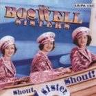 THE BOSWELL SISTERS Shout, Sister, Shout! album cover