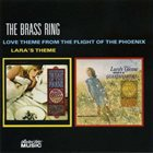 THE BRASS RING Love Theme from The Flight of the Phoenix / Lara's Theme album cover