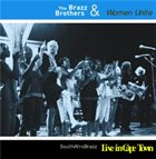 THE BRAZZ BROTHERS Live in Cape Town album cover