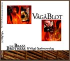 THE BRAZZ BROTHERS Vagablot album cover