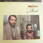 THE BRECKER BROTHERS Detente album cover