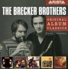 THE BRECKER BROTHERS Original Album Classics album cover