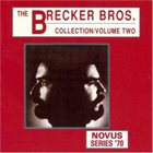 THE BRECKER BROTHERS The Brecker Bros. Collection, Vol. 2 album cover
