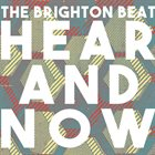 THE BRIGHTON BEAT Hear and Now album cover