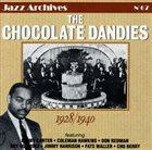 THE CHOCOLATE DANDIES 1928/1940 album cover