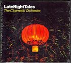 THE CINEMATIC ORCHESTRA LateNightTales: The Cinematic Orchestra album cover