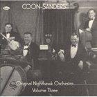THE COON - SANDERS NIGHTHAWKS The Coon-Sanders Nighthawks, Vol. 3 album cover