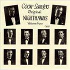 THE COON - SANDERS NIGHTHAWKS The Coon-Sanders Original Nighthawks, Vol. 4 album cover