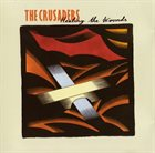 THE CRUSADERS Healing the Wounds album cover
