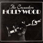 THE CRUSADERS Hollywood album cover