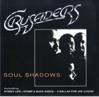 THE CRUSADERS Soul Shadows album cover