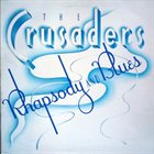 THE CRUSADERS Soul Shadows (aka Rhapsody and Blues) album cover