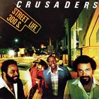 THE CRUSADERS Street Life album cover