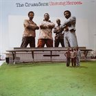 THE CRUSADERS Unsung Heroes album cover