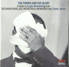 THE DANISH RADIO JAZZ ORCHESTRA The Power And The Glory album cover