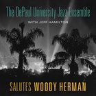 THE DEPAUL UNIVERSITY JAZZ ENSEMBLE Salutes Woody Herman album cover