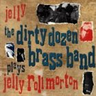 THE DIRTY DOZEN BRASS BAND Jelly album cover