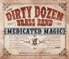 THE DIRTY DOZEN BRASS BAND Medicated Magic album cover