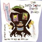 THE DIRTY DOZEN BRASS BAND Open Up (Whatcha Gonna Do for the Rest of Your Life?) album cover