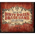 THE DIRTY DOZEN BRASS BAND This Is The Dirty Dozen Brass Band Collection album cover