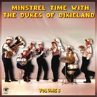 THE DUKES OF DIXIELAND (1951) Minstrel Time With The Dukes Of Dixieland Volume 5 album cover