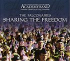 THE FALCONAIRES (UNITED STATES AIR FORCE ACADEMY FALCONAIRES) Sharing The Freedom album cover